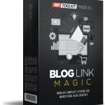 Blog Link Magic WP Plugin By Matt Garret Review – The QUICKEST Way To Monetize ALL Your WordPress Content, Designed By A Bloggers For Bloggers