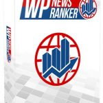 WP News Ranker By Dan Green Review – Fully Automated WordPress Plugin That Ranks Your Site On Page #1 For Popular Searches In Your Niche!