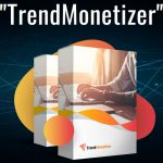 TrendMonetizer Pro By Victory Akpos Review – Hijack TRENDING Content AND Make It Your Own By Embedding Your Custom Messages To Drive Traffic, Conversions And Leads To Your Business