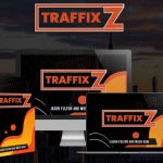 "TraffixZ By Mosh Bari Review – NEW Cloud App Instantly Builds ""Commission Engines"" That Get You Buyer Traffic & Sales Everyday In 59 Seconds Or Less!"