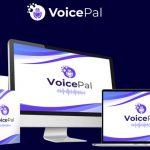 VoicePal By Rick Nguyen & Seun Ogundele Review – New Technology Instantly Voices Over Your Scripts With Remarkable 'Human-Like' Voices Within Minutes!