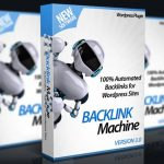Backlink Machine v3 By Ankur Shukla Review – 1-CLICK SEO Plugin For WordPress That Will Get You 1000s of Backlinks & Rank Your Site on Top of Google, Yahoo & Bing…