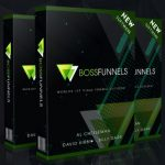 BossFunnels By Al Cheeseman, David Kirby & Billy Darr Review – The Worlds 1st Viral Funnel Builder Software, Complete With Training, A Casestudy + World Class Support All For 1-Time Price