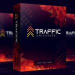 "Traffic Unleashed By Rich Williams Review – Breakthrough ""Push-Button"" Software Drives Bucket-Load Of FREE, Viral, Traffic… That ConvertS Into Hot Leads & Unlimited Sales"