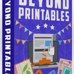 Beyond Printables By Amy Harrop Review – Go Beyond Printables And Expand Your Profits With 5 Profitable And Easy Ways To Create Digital Downloads That Sell Like Hot Cakes, Plus DFY Graphic Templates, Checklists, And More