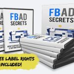 FB Ad Secrets PLR By Edmund Loh Review – Get Private Label Rights to Best Facebook Ads Training That Will Shows How You Can Start At $5-$10/day Budget Before Scaling