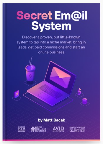 Secret Email System By Matt Bacak Review