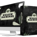 Wealth Machines By Art Flair Review – Proven Traffic & Passive Income Training That Will Help ANY Newbie To Generate High Quality Traffic & Sales