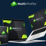"Multi-Profitz By Rick Nguyen Review – Best App Creates Monetized, Auto Ranking ""Set and Forget"" Sites That Get You Unlimited Free Traffic… IN MINUTES – IN ANY NICHE – GENERATES 24/7 TRAFFIC"