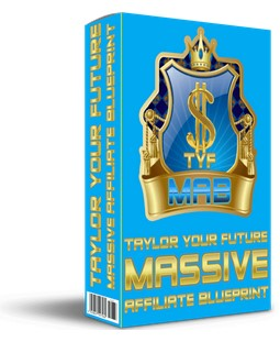 Taylor Your Future: Massive Affiliate Blueprint 1.0 By James Neville Taylor Review