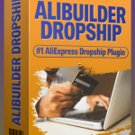 AliBuilder Dropship Plus By Able Chika Review – Get  A Complete Aliexpress Dropshiping WordPress Plugin. You Can Now Import Hot Products To Your Woocommerce Stores, Markup Margins & Auto Deliver AliExpress Products For A Huge Profit