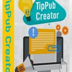 TipPub Creator By Amy Harrop Review – Amazing Software Tool Creates High-Quality Content 20X Faster Than You Ever Believed Possible…