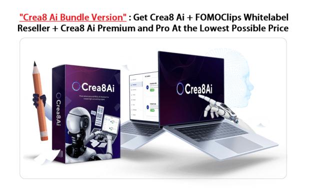 Crea8Ai Bundle Download Link - Get Official Agency Rights to Crea8 Ai