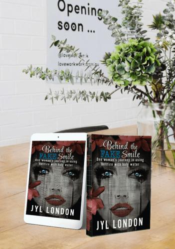 Behind the FAKE Smile - Jyl London