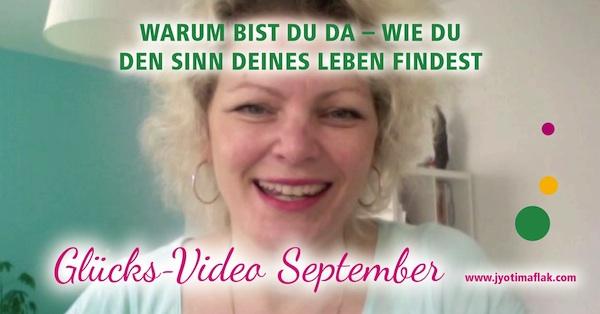 """Glücks-Video September """"Warum bist du da – Wie du den Sinn deines Lebens findest"""""""