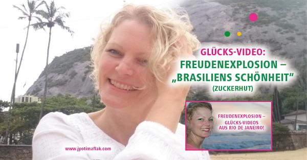 """Glücks-Video """"Freudenexplosion – Brasiliens Schönheit spüren"""" (Forest Walk, Zuckerhut)"""
