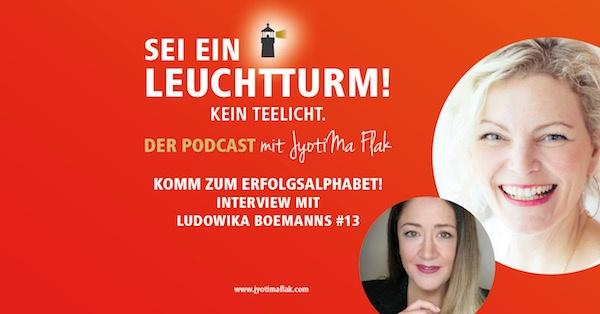 Komm zum ErfolgsAlphabet! Interview mit Ludowika Boemanns #13