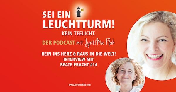 Rein ins Herz & raus in die Welt! Interview mit Beate Pracht Lamas #14