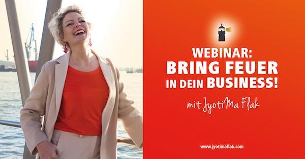 Bring Feuer in dein Business – Gratis Online-Workshop für Selbstständige