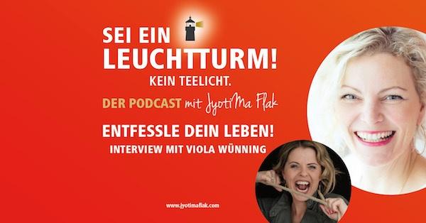 Entfessle dein Leben, Interview mit Viola Wünning