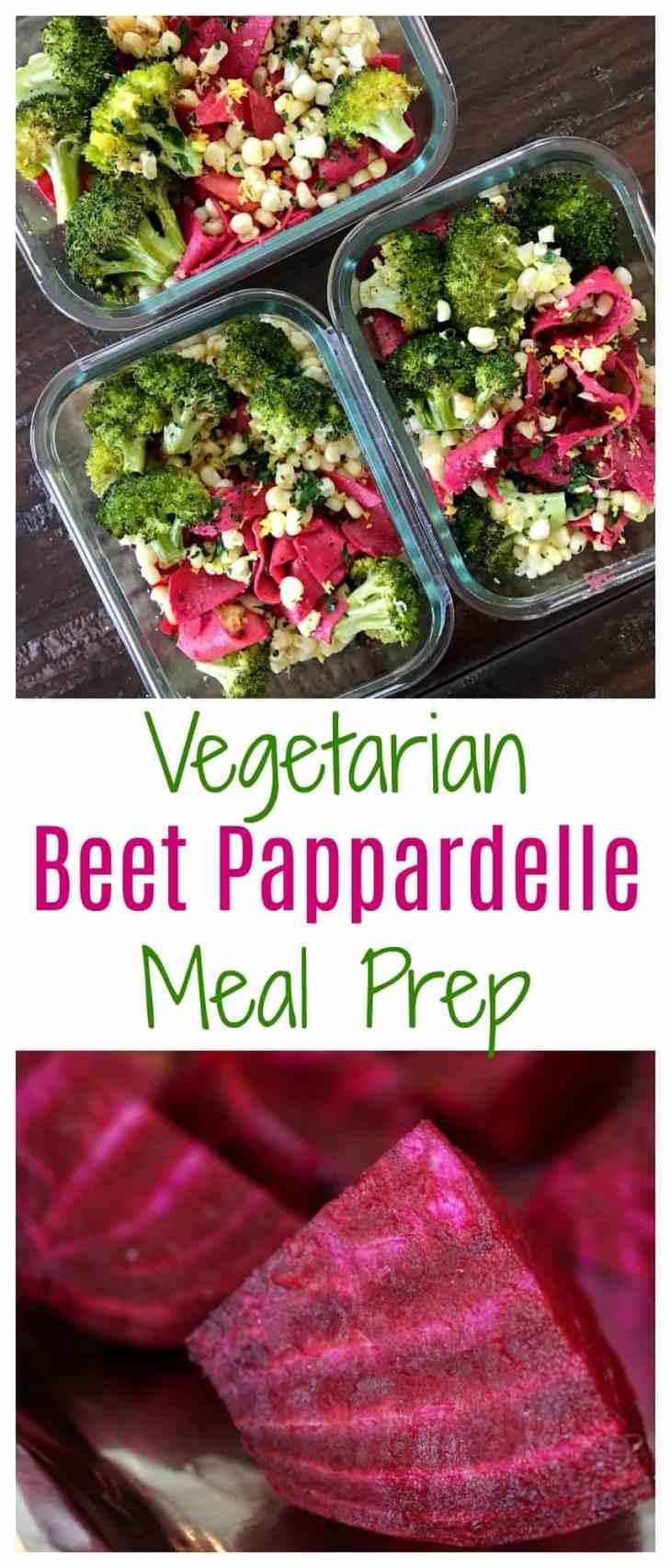Vegetarian Beet Pappardelle Meal Prep