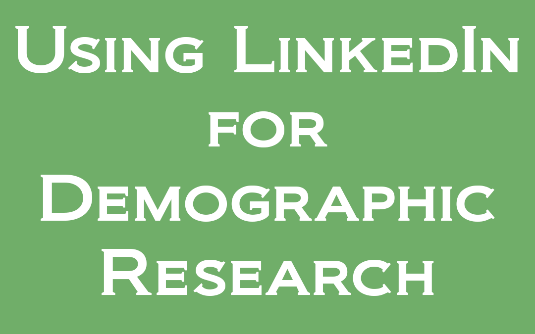 Using LinkedIn for Demographic Research