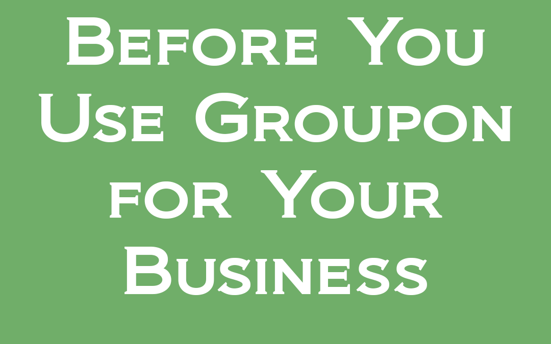 Before You Use Groupon