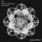 747 - Aurora Centralis - The Remixes