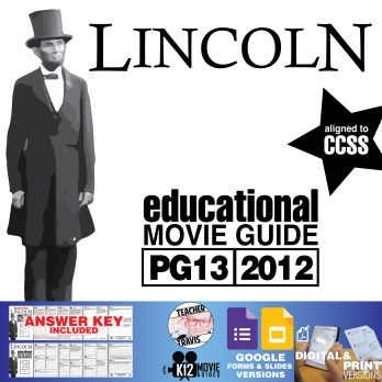 Lincoln Movie Guide   Questions   Worksheet (PG13 - 2012)