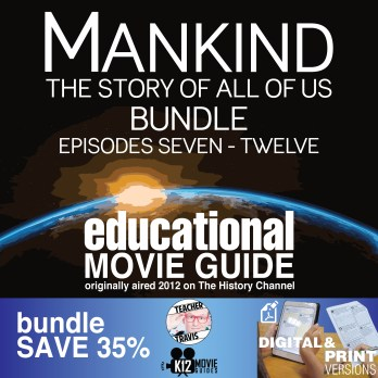 Mankind the Story of All of Us - (E07 - E12) Bundled Movie Guides SAVE 35% Cover