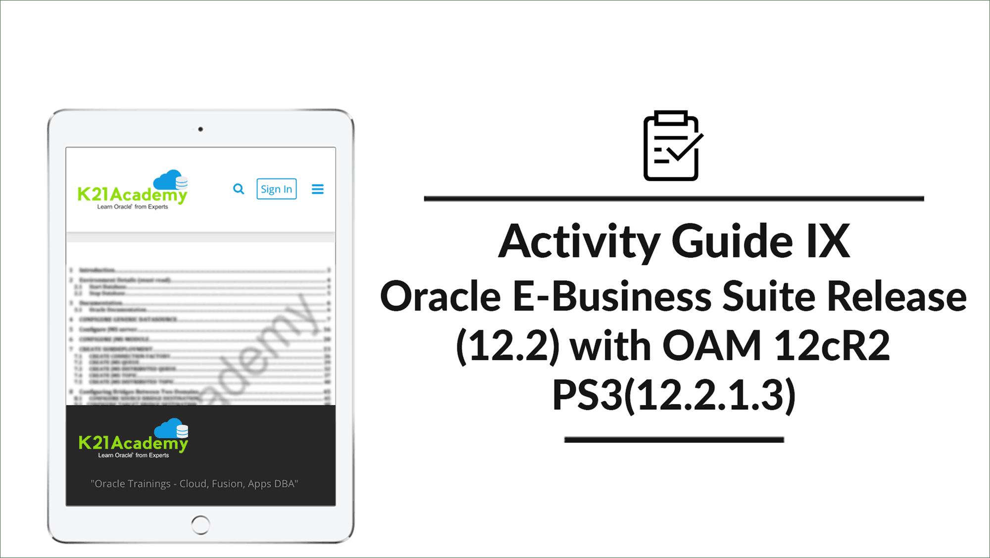 Oracle EBS (R12) OAM/OID/OUD/SSO Integration : Activity