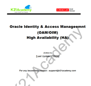 Oracle Access Manager (OAM/SSO) Training : Step by Step