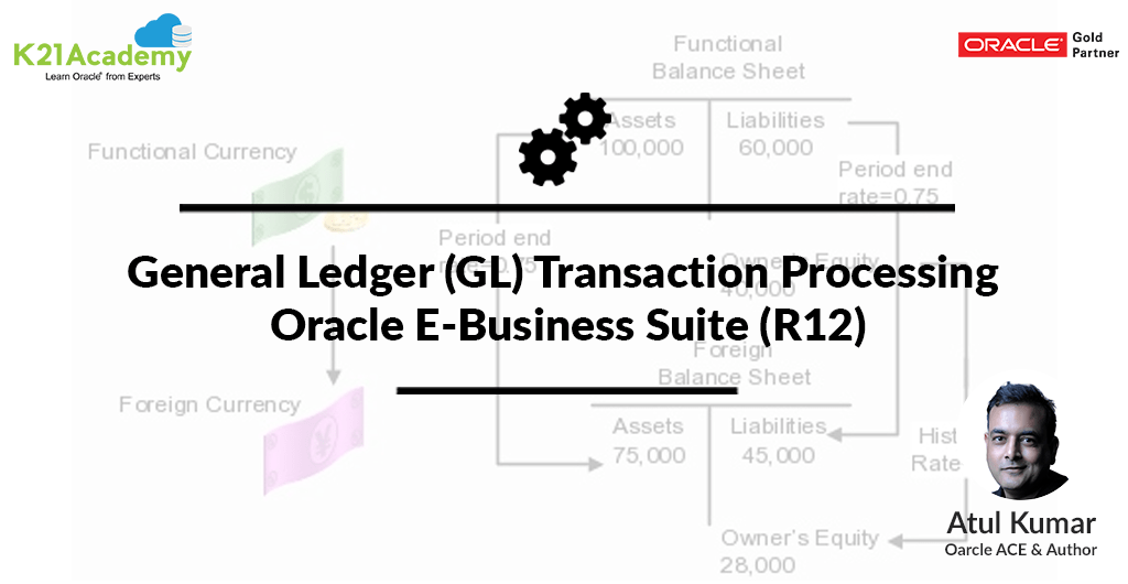 Oracle Financial Functional: General Ledger(GL