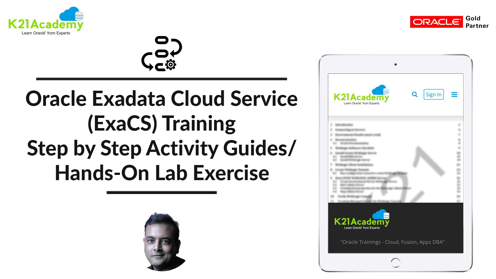 Oracle Exadata Cloud Service (ExaCS) Training: Step-By