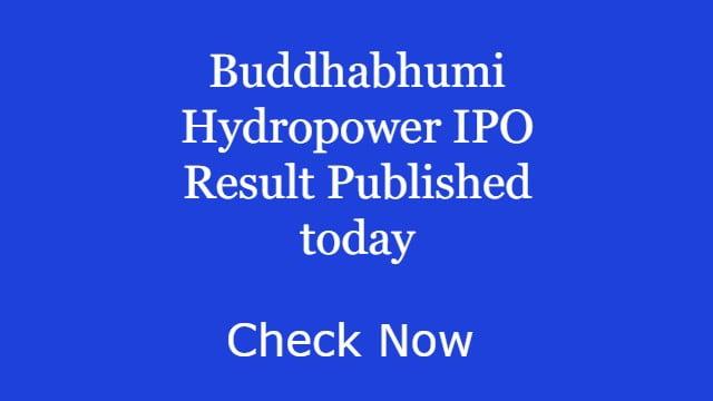 Buddhabhumi Hydropower IPO Result Published today