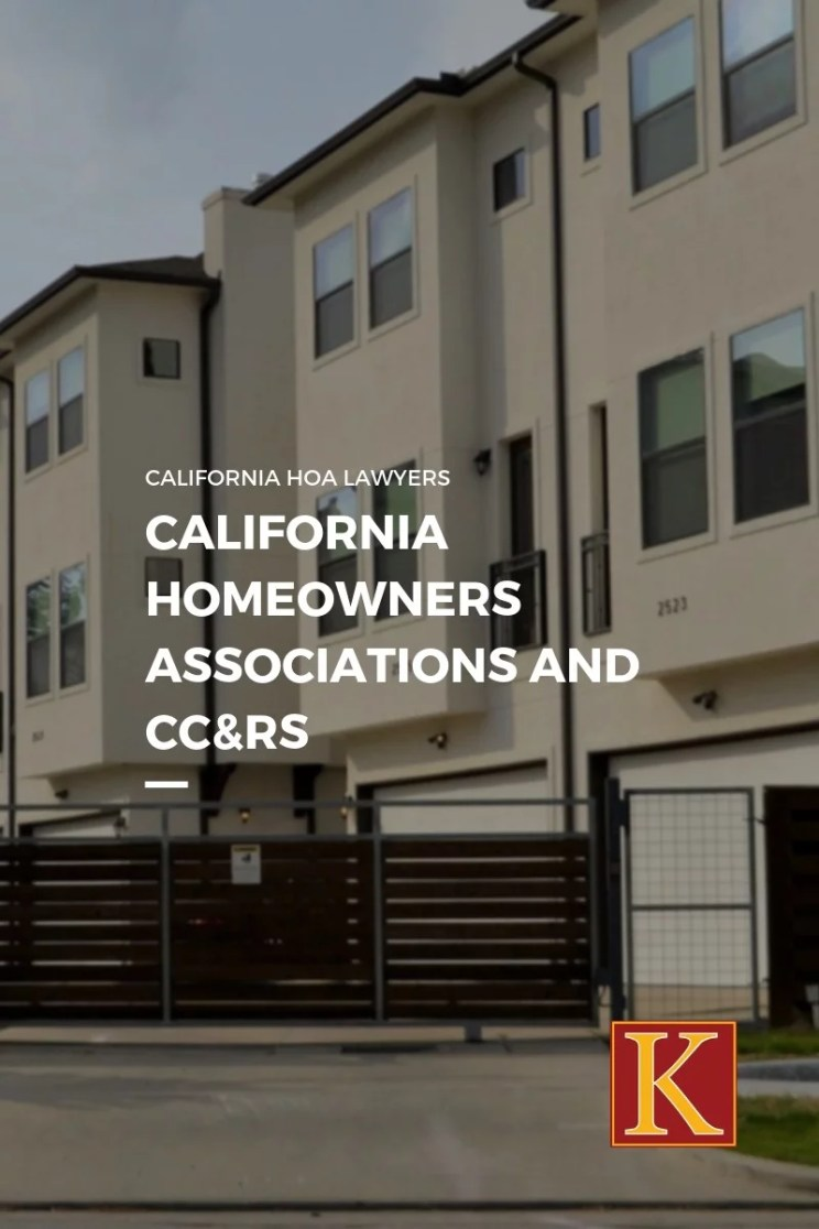 California Homeowners' Associations and CC&Rs
