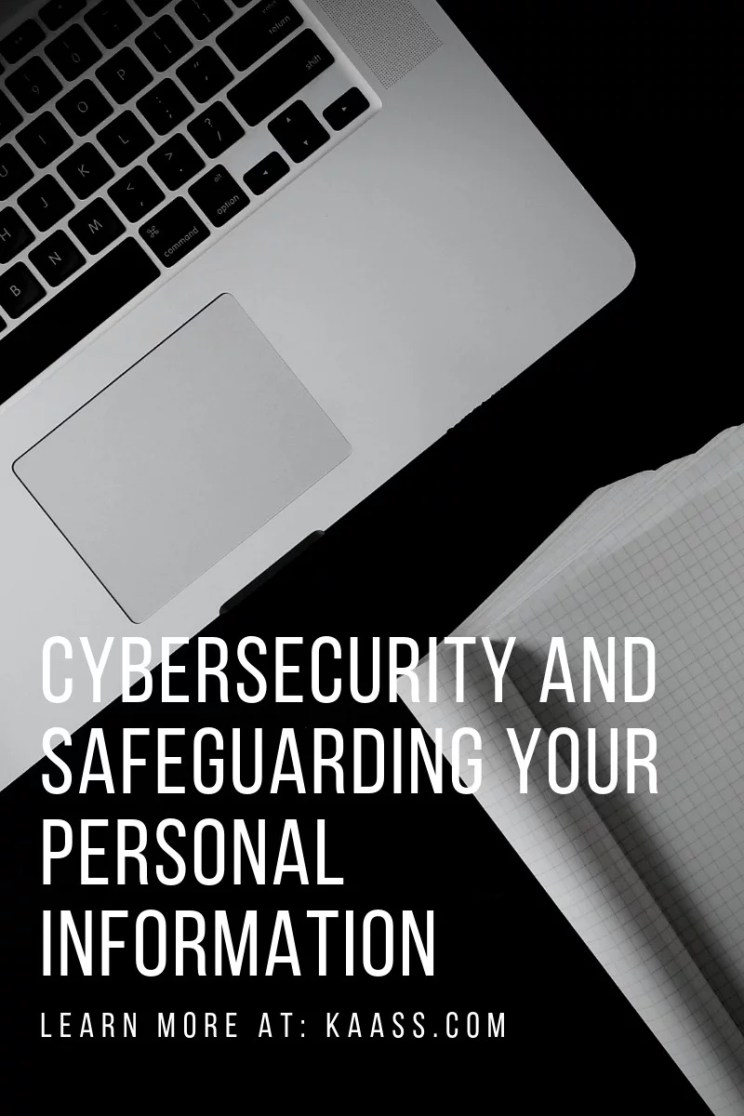 Cybersecurity and Safeguarding Your Personal Information