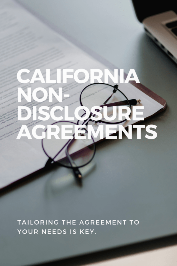 Non-disclosure agreements California