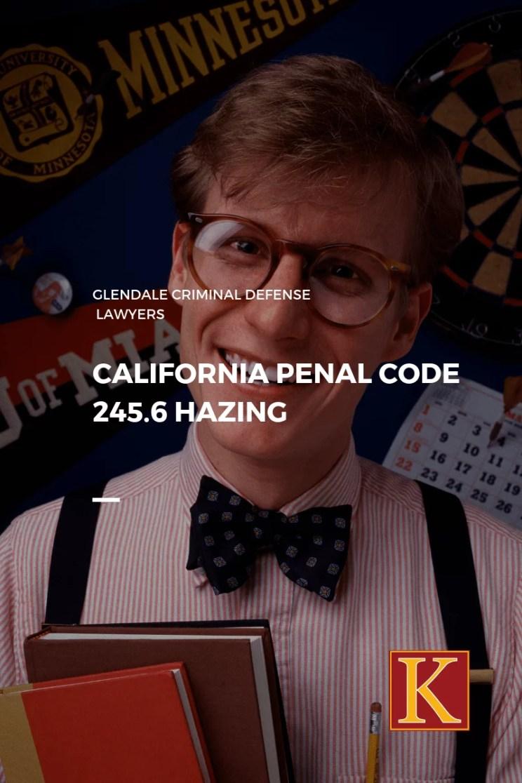 California Penal Code 245.6 Hazing