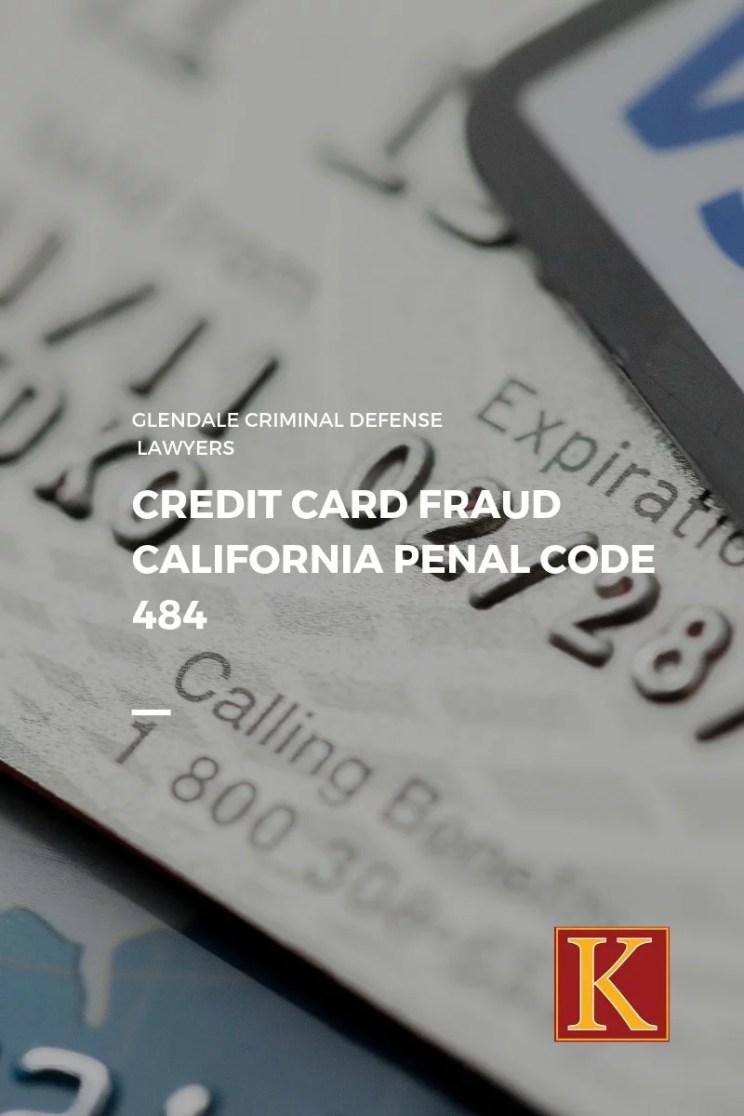 Credit Card Fraud Penal Code 484