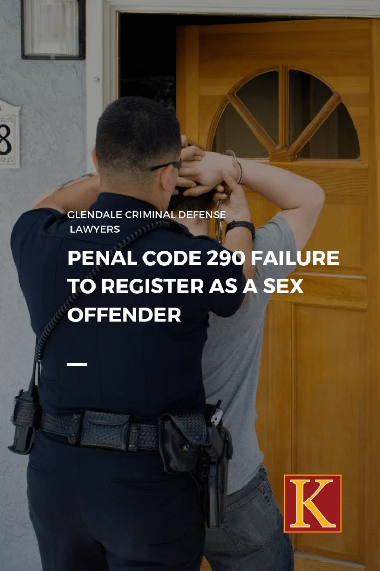 Penal Code 290 Failure to Register as a Sex Offender