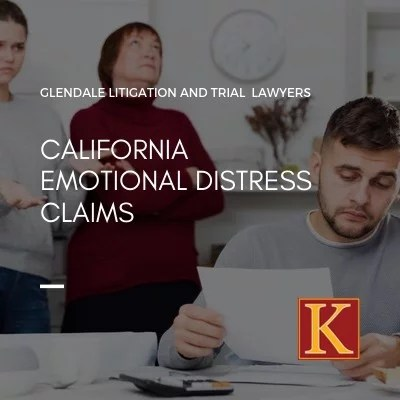 California Emotional Distress Claims