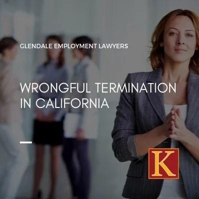 Wrongful Termination in California