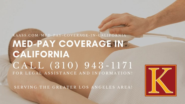 med pay coverage in California image by KAASS Law