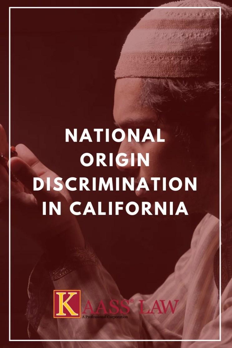 National Origin Discrimination Employment California