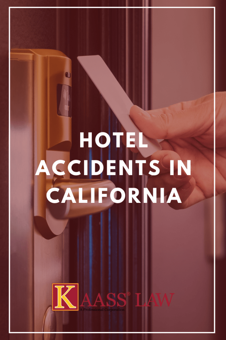 Hotel Accidents in California