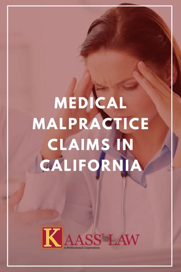 Medical Malpractice Claims California