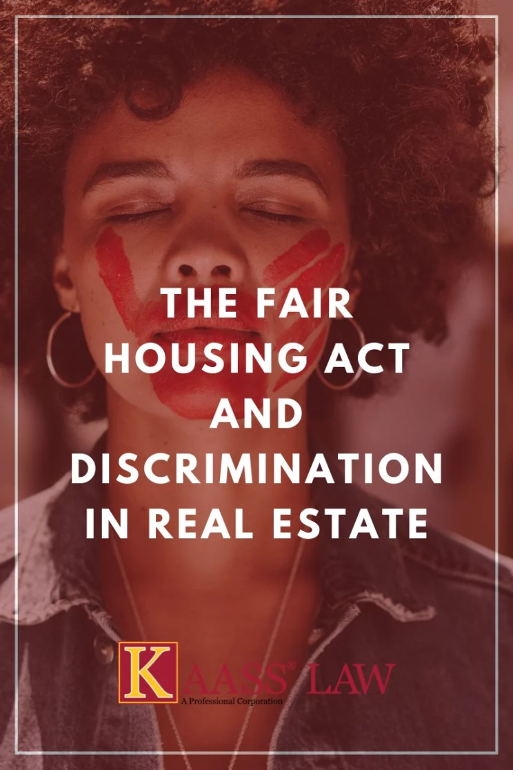 The Fair Housing Act and Discrimination in Real Estate