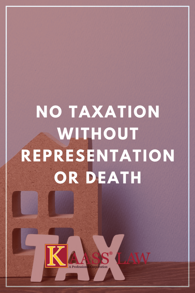 No Taxation Without Representation or Death