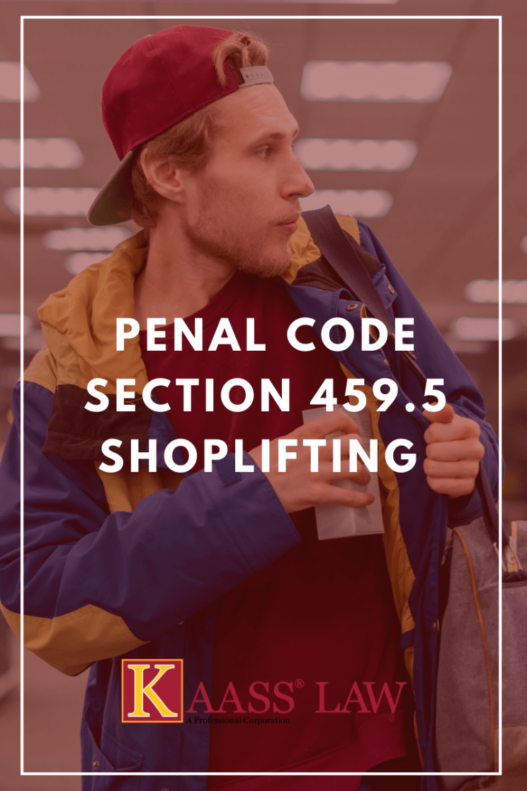 Penal Code Section 459.5 Shoplifting